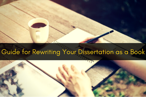 Rewriting Your Dissertation